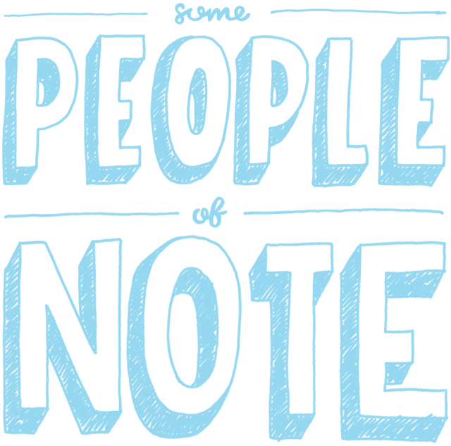 Some people of note